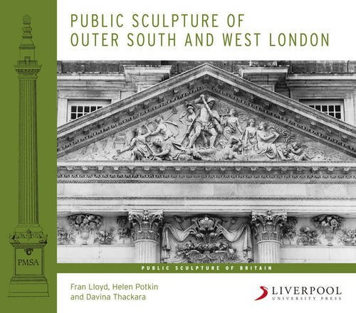 9781846312250: Public Sculpture of Outer South and West London (Liverpool University Press - Public Sculpture of Britain)