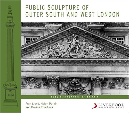 9781846312250: Public Sculpture of Outer South and West London (Public Sculpture of Britain)