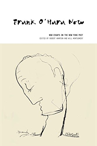 9781846312311: Frank O'Hara Now: New Essays on the New York Poet