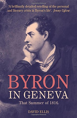 9781846316432: Byron in Geneva: That Summer of 1816