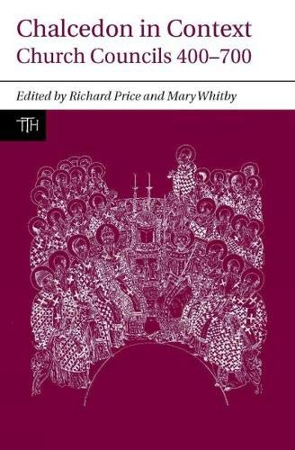 9781846316487: Chalcedon in Context: Church Councils 400 to 700 (Liverpool University Press - Translated Texts for Historians)