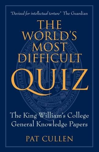 The World's Most Difficult Quiz: The King: Cullen, Pat