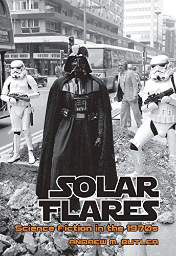 9781846318344: Solar Flares: Science Fiction in the 1970s (Liverpool Science Fiction Texts and Studies LUP)