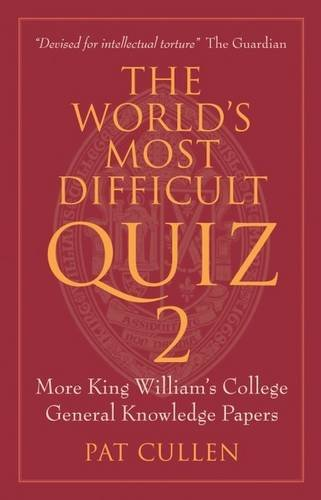 The World's Most Difficult Quiz 2: More: Cullen, Pat