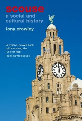 9781846318399: Scouse: A Social and Cultural History