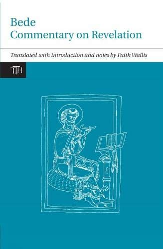 9781846318443: Bede: Commentary on Revelation (Translated Texts for Historians LUP)