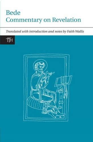 9781846318450: Bede: Commentary on Revelation (Translated Texts for Historians LUP)