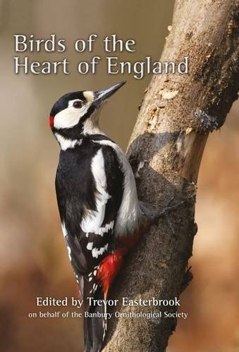 Birds of the Heart of England: Easterbrook, Trevor