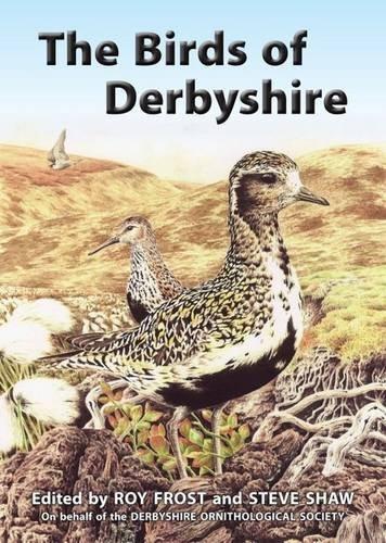 The Birds of Derbyshire (Hardback)