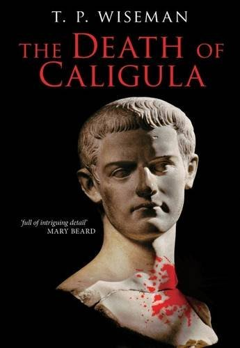 The Death of Caligula: Flavius Josephus: Liverpool University Press
