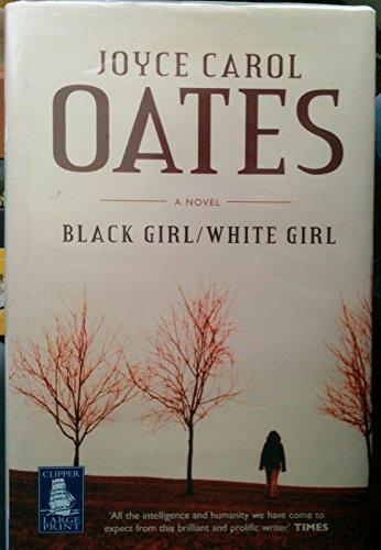 9781846321184: BLACK GIRL / WHITE GIRL