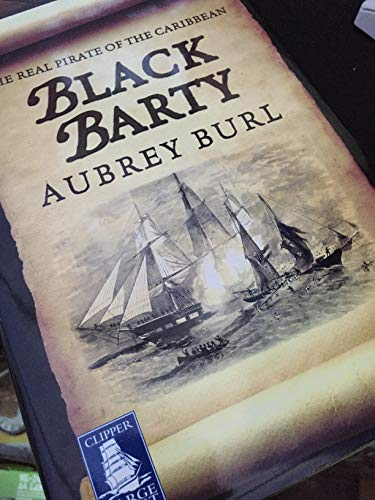9781846324338: Black Barty: The Real Pirate of the Caribbean [LARGE PRINT]