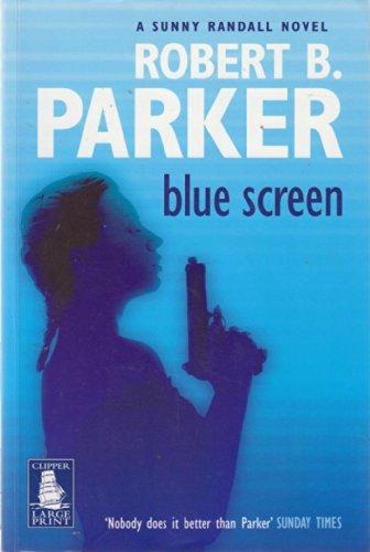 Blue Screen: Robert B. Parker