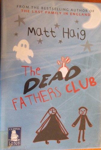 9781846329142: The Dead Fathers Club