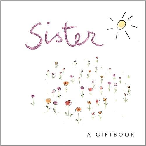 9781846340086: Sister (Helen Exley Giftbooks)