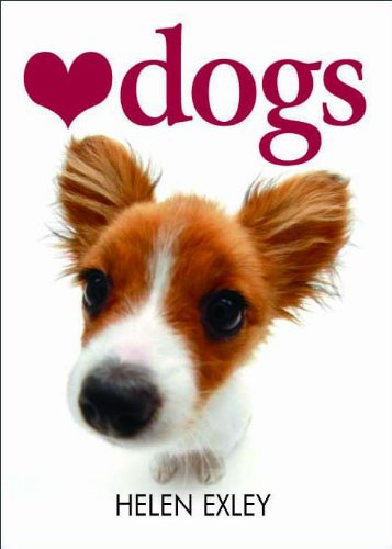 Love Dogs (Utterly Lovable Dogs)