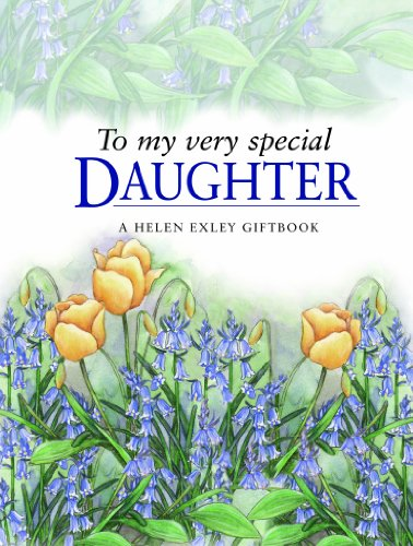 9781846340796: To My Very Special Daughter (Helen Exley Giftbooks)