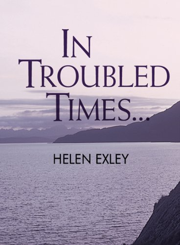 9781846340826: In Troubled Times...: 1 (Helen Exley Giftbooks)