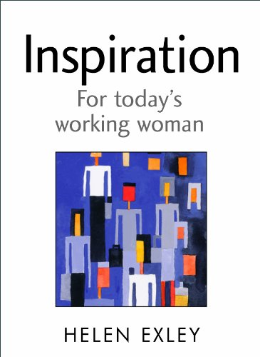 9781846340857: Inspiration For Today's Working Woman