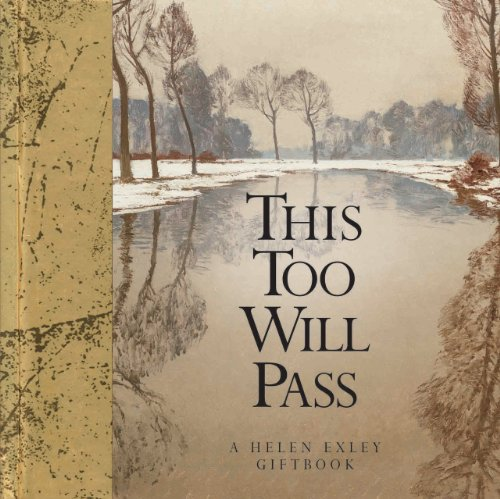 9781846342325: This Too Will Pass: A Helen Exley Giftbook (Wisdom Gift Book)