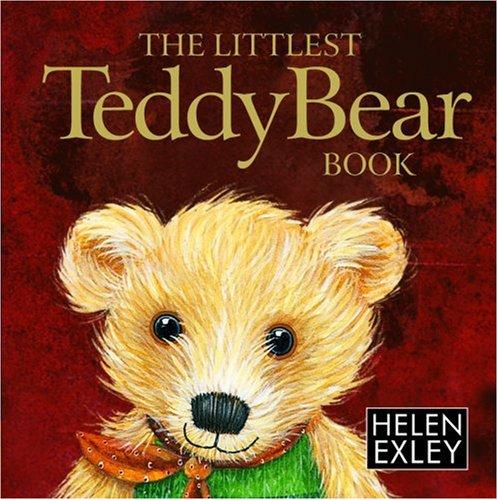 9781846342622: The Littlest Teddy Bear Book: 1 (Helen Exley Giftbooks)