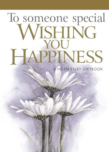 To Someone Special Wishing You Happiness (Hardcover): Pam Brown