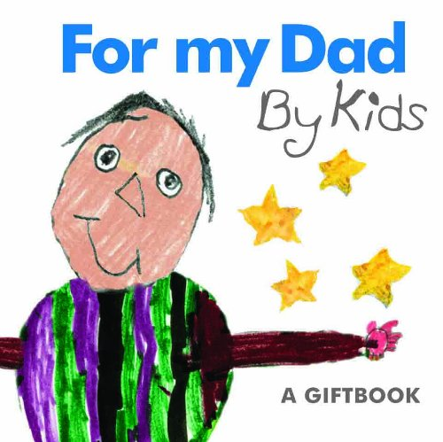 9781846342691: For My Dad By Kids: 1 (Giftbook)