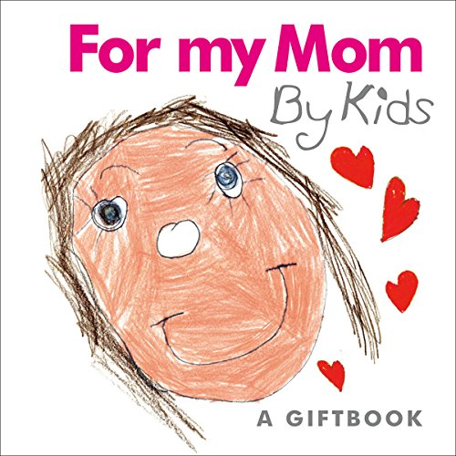 9781846342707: A Little Book from Helen Exley: For My Mom by Kids (HE-42707)
