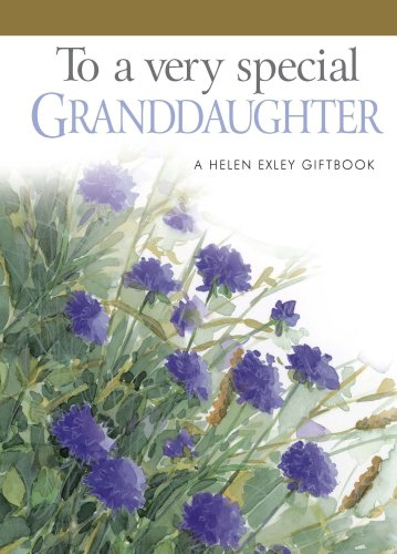 9781846342882: To a Very Special Granddaughter: 1 (Helen Exley Giftbooks)