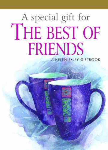 9781846342967: A Special Gift for the Best of Friends: 1 (Helen Exley Giftbooks)