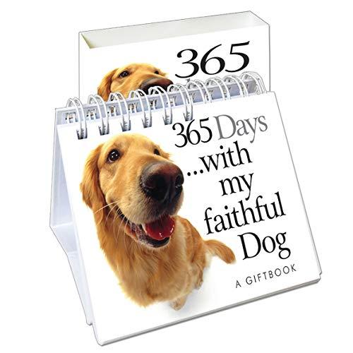 365 Days. with My Faithful Dog