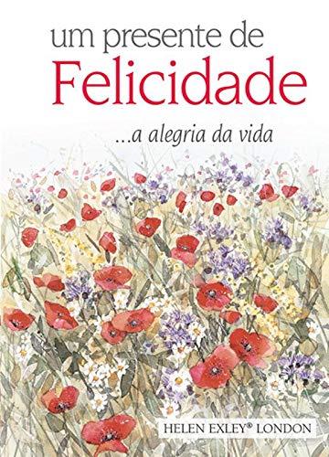 9781846348181: Um Presente de Felicidade (Em Portuguese do Brasil)