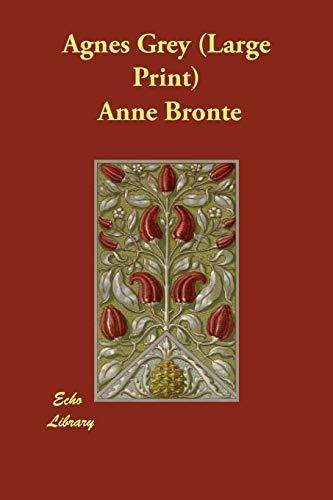 Agnes Grey: Anne Bronte