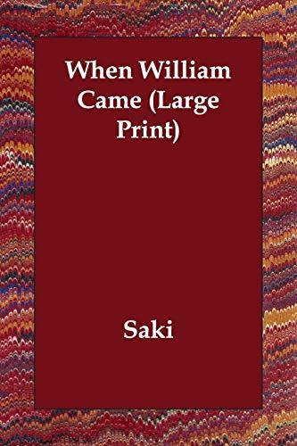 When William Came: Saki