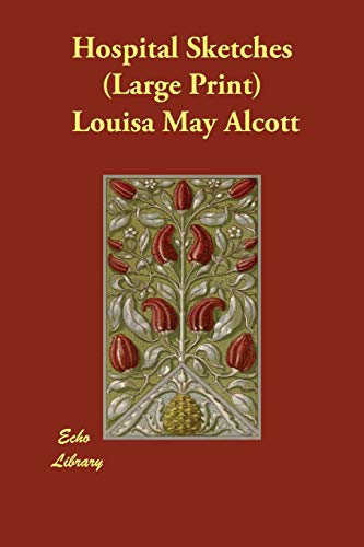 Hospital Sketches (9781846372582) by Alcott, Louisa May