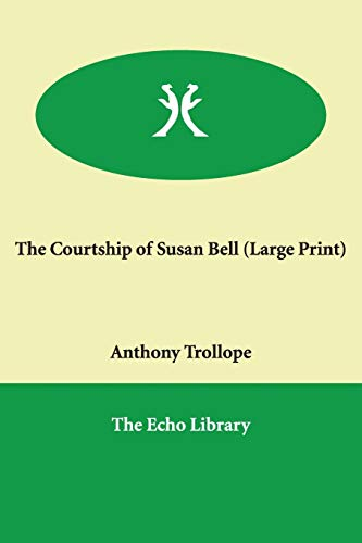 9781846372667: The Courtship of Susan Bell