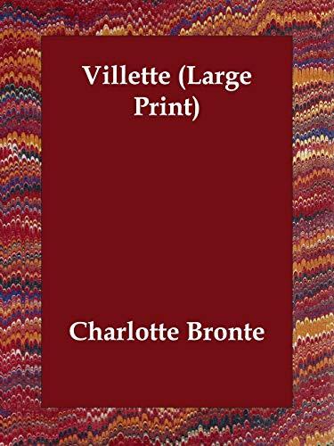 Villette: Charlotte Bronte