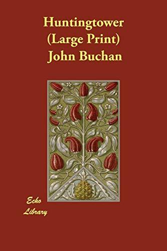 Huntingtower: John Buchan