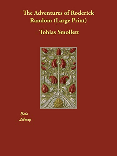 The Adventures of Roderick Random: Tobias Smollett