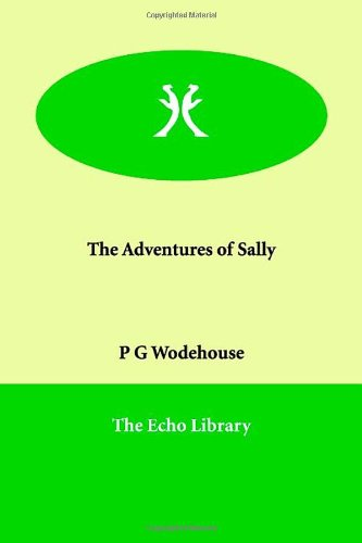 9781846374210: The Adventures of Sally