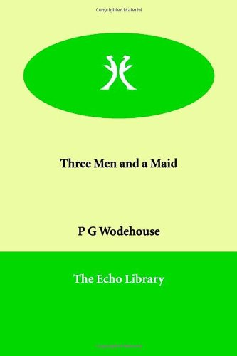9781846374494: Three Men and a Maid