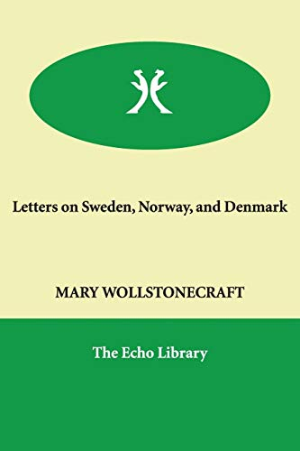 9781846374616: Letters on Sweden, Norway, and Denmark