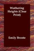 Wuthering Heights (Clear Print) (1846374766) by Emily Bronte
