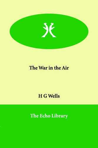 9781846375118: The War in the Air