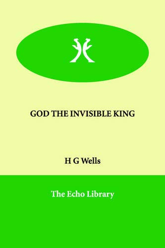 9781846375217: GOD THE INVISIBLE KING