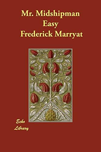 Mr. Midshipman Easy: Frederick Marryat; Captain