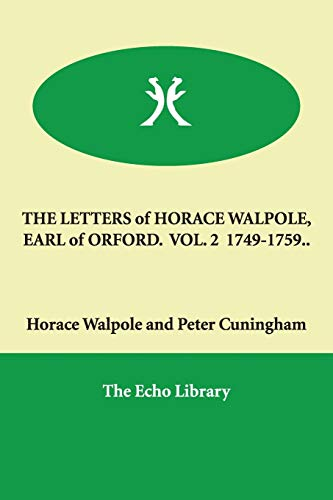 9781846375439: The Letters of Horace Walpole, Earl of Orford 1749-1759..