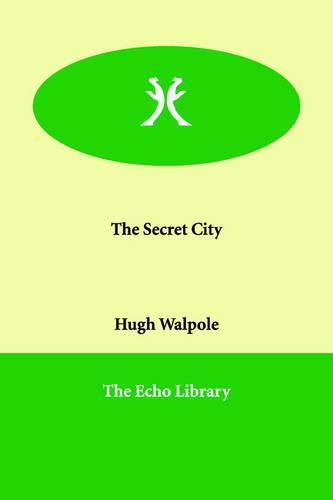9781846375705: The Secret City