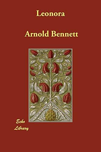 Leonora (9781846376764) by Bennett, Arnold
