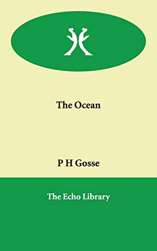 The Ocean (Paperback): P H Gosse